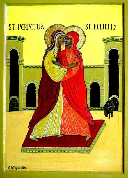 Perpetua...my favorite saint and martyr. And Feleti her servant and faithful friend.